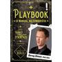Playbook O Manual Da Conquista Livro Barney Stinson