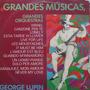 Lp -  George Lupin - Grandes Músicas - Grandes Or Vinil Raro Original
