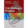 Cardiologia Prática (ebook)