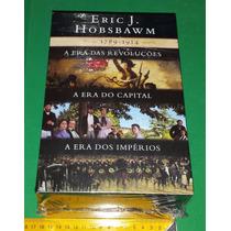 Box As Eras: Revoluções + Capital + Impérios Eric Hobsbawm