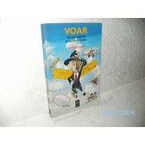 Livro Voar Histórias Da Aviação E Do Pára-quedismo Civil Bra