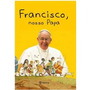 Francisco, Nosso Papa Dvd Sandra Donin Valores Pensamentos