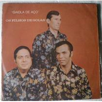 Lp Os Filhos De Goiás - Gaiola De Aço - 1970 - Caboclo