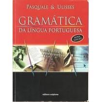 Livro - Gramatica Da Língua Portugue - Pasquale & Ulisses