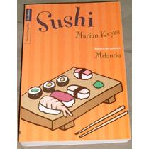 Livro Sushi De Marian Keyes (autora Do Sucesso Melancia)