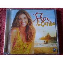 Cd Novela Flor Do Caribe - Produto Novo