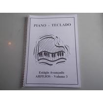 Livro Técnico Estagio Avançado Piano E Teclado Frete Gratis