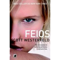Feios Coleção Feios V. 1 Scott Westerfeld Editora Galera Rec