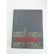 Livro A Segunda Guerra Mundial - Vol. 2 - Editora Codex