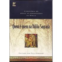Livro Quem É Quem Na Bíblia Sagrada - Paul Gardner