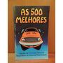 Livro 500 Melhores Frases De Parachoques Concurso Nacional