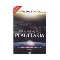 Livro Espirita: Transição Planetária - Divaldo Franco