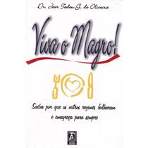 Livro - Viva O Magro - Dr. Jair Tadeu G. De Oliveira