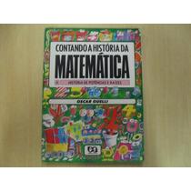 Contando A História Da Matemática - Oscar Guelli