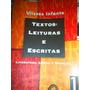 Textos: Leituras E Escritas 1 ¿ Ulisses Infante