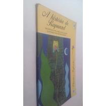 Livro A História De Rapunzel Recontada Por Aurélio Oliveira