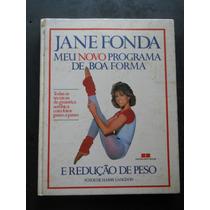 Jane Fonda - Meu Novo Programa De Boa Forma E Redução De Pes
