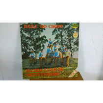 Lp Banda Luar De Montenegro- Baile Do Chopp Vol.2