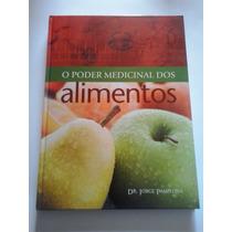 Livro O Poder Medicinal Dos Alimentos - Dr. Jorge Pamplona