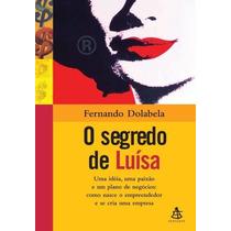 O Segredo De Luísa Fernando Dolabela Livro Mba Empreendorism
