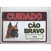 Placa Advertência Boxer Cuidado Cão Bravo - Frete Grátis!