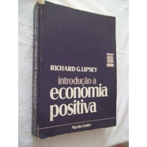 Introdução Á Economia Positiva - Richard G. Lipsey