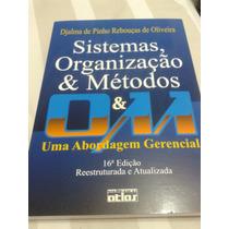 Sistemas, Organização E Métodos Uma Abordagem Gerencial