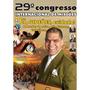 Dvd 29º Congresso Gideões Missionarios / Pr. Marcos Pereira