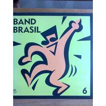 Lp Band Brasil Vol.6 Biro, Fundo De Quintal,boca Nervosa...