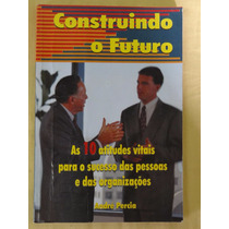 Construindo O Futuro - André Percia - Editora Cop