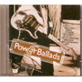 Cd Power Ballads - Trust Me - Novo***