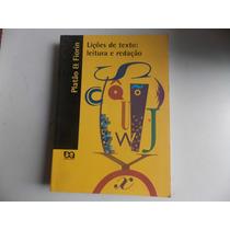 Livro Lições De Texto Leitura E Redação - Frete Gratis