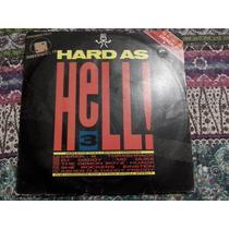 Lp Hard As Hell - Volume 3 - Rap Hip Hop - Disco De Vinil