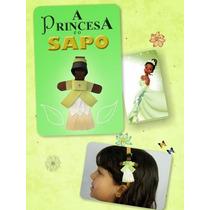 Tiara Da Tiana - A Princesa E O Sapo