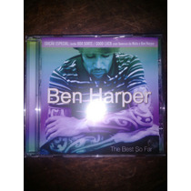 Cd Ben Harper - The Best So Far - Som Livre - Semi Novo!!!