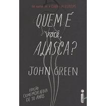 Livro Quem É Você, Alasca? John Green - Novo - Lacrado