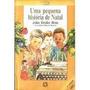 Uma Pequena Historia De Natal - Julio Emilio Braz