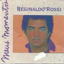 Cd - Reginaldo Rossi Meus Momentos