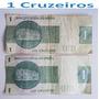 Cédulas 1 Cruzeiro - Notas Antigas Raras.