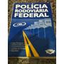Livro Polícia Rodoviária Federal - Editora Vestcon