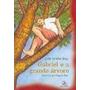 Gabriel E A Grande Árvore. Júlio Emílio Braz. 2009 Semi Novo