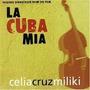 Celia Cruz Miliki La Cuba Mia Cd