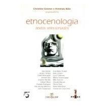 Etnocenologia - Textos Selecionados Abel Kanaú / Outros