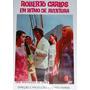 Dvd Filme Roberto Carlos Em Ritmo De Aventura 1968 (lacrado)