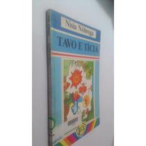 Livro Tavo E Tícia - Nísia Nóbrega
