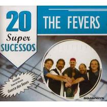 Cd - The Fevers - 20 Super Sucessos - Lacrado