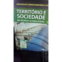 Livro Território E Sociedade No Mundo Globalizado 2