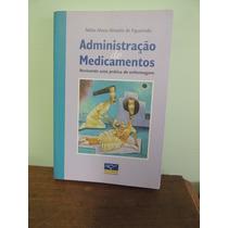 Livro Administração De Medicamentos Nebia M A De Figueiredo