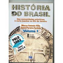 Livro Historia Do Brasil - Vol. 1 - Do Prof.