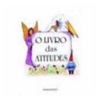 O Livro Das Atitudes / Sônia Café / Auto-ajuda/ Pensamento